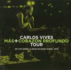 Carlos Vives - Volví a Nacer