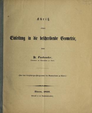 Cover of: Abriss einer Einleitung in die beschreibende Geometrie by Eduard Fasbender