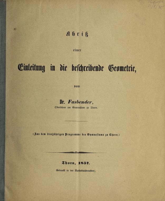 Abriss einer Einleitung in die beschreibende Geometrie by Eduard Fasbender