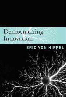 Cover of: Democratizing innovation | Eric von Hippel